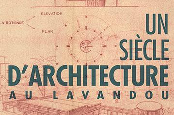Un siècle d'architecture au Lavandou