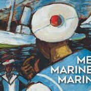 Inauguration exposition : Mer, Marines, Marins