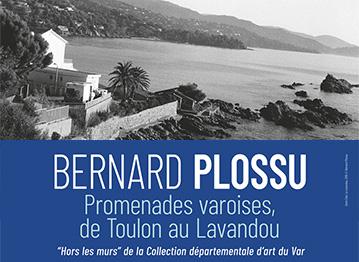 « Bernard Plossu, Promenades varoises, de Toulon au Lavandou »