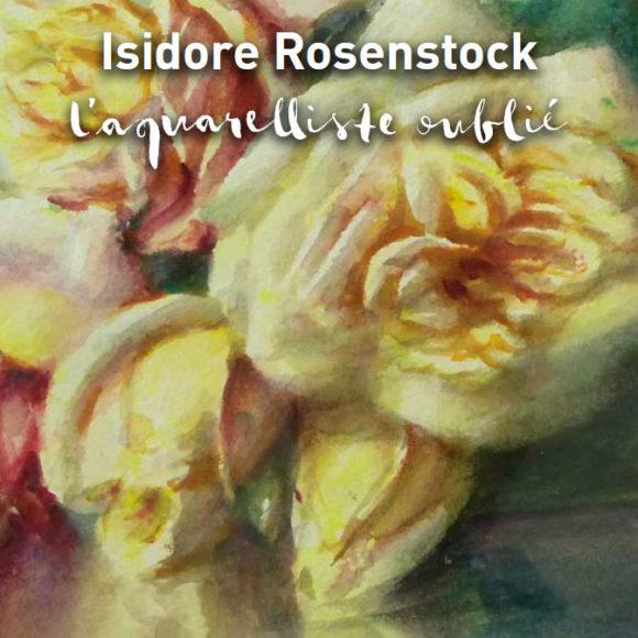 Isidore Rosenstock : l'aquarelliste oublié