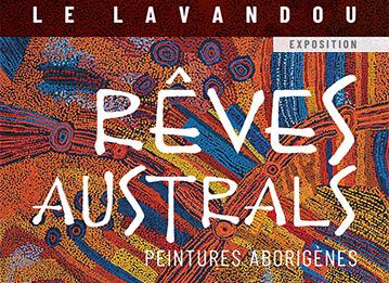 Exposition «Rêves australs», peintures aborigènes